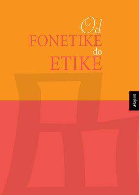 OD FONETIKE DO ETIKE