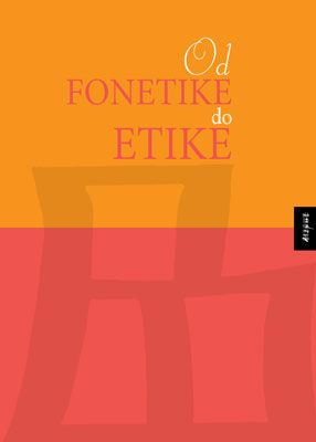 OD FONETIKE DO ETIKE