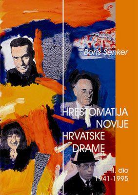 HRESTOMATIJA NOVIJE HRVATSKE DRAME (II. dio) (1895 – 1940)