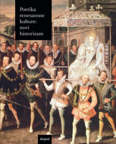 POETIKA RENESANSNE KULTURE: NOVI HISTORIZAM