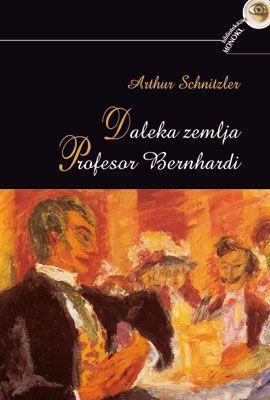 DALEKA ZEMLJA / PROFESOR BERNHARDI