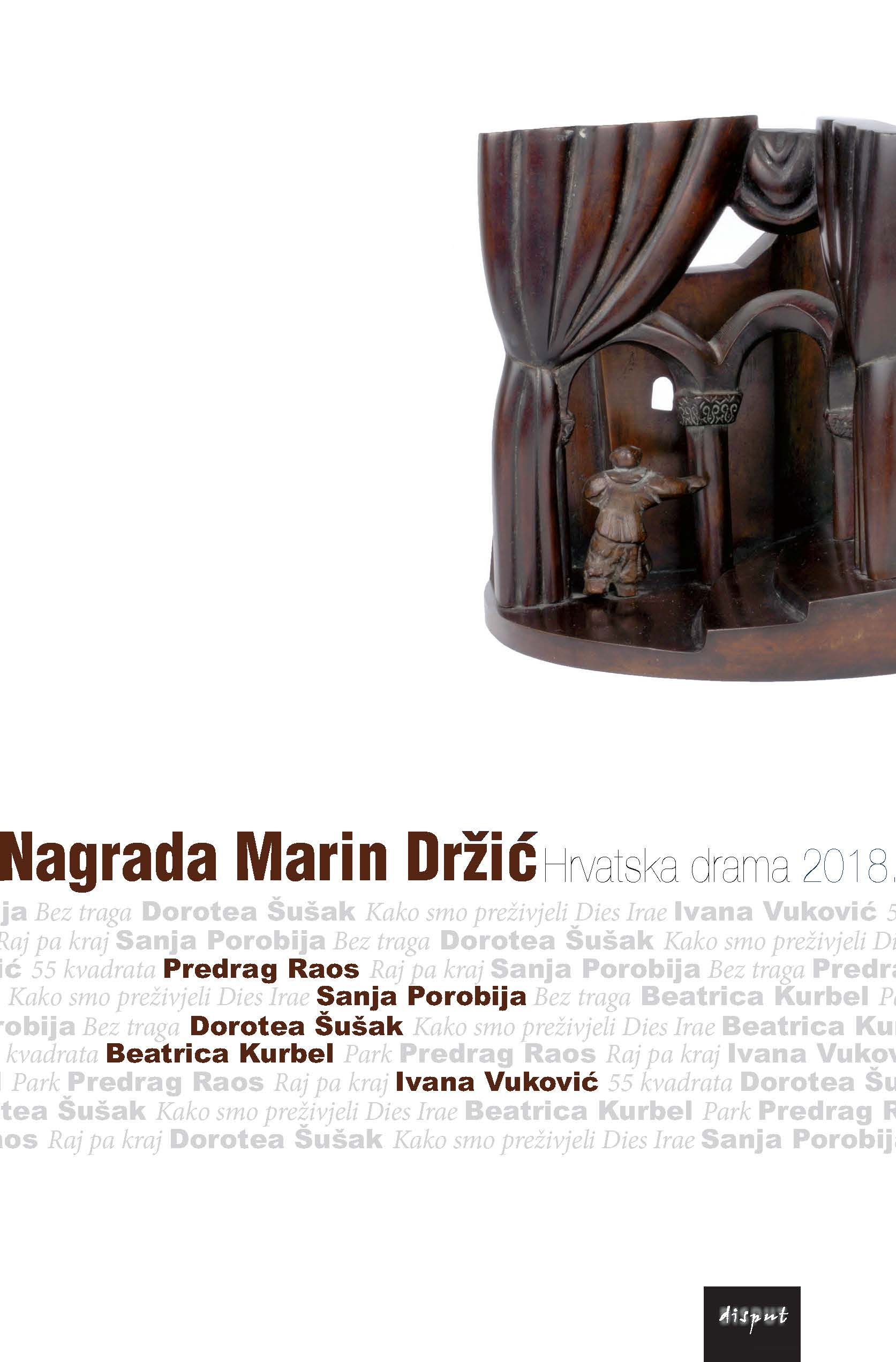 NAGRADA MARIN DRŽIĆ. Hrvatska drama 2018.