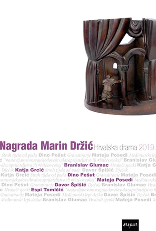 NAGRADA MARIN DRŽIĆ. Hrvatska drama 2019.