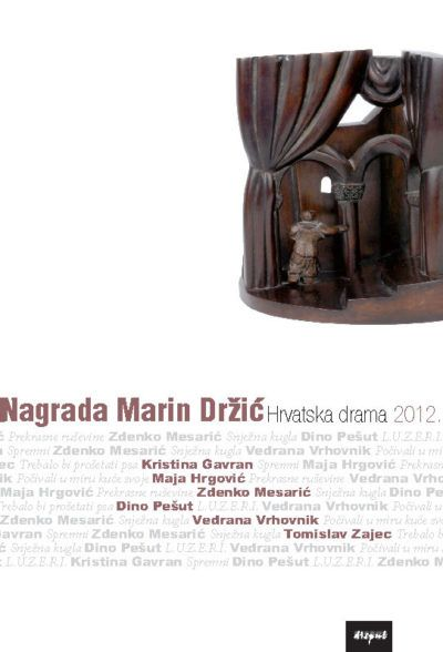NAGRADA MARIN DRŽIĆ. Hrvatska drama 2012.