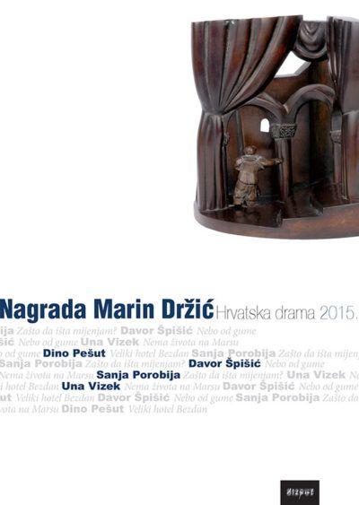 NAGRADA MARIN DRŽIĆ. Hrvatska drama 2015.