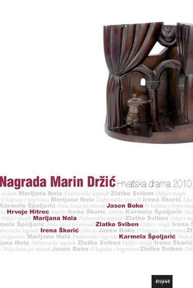 NAGRADA MARIN DRŽIĆ. Hrvatska drama 2010.