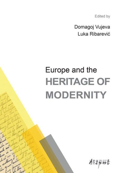 EUROPE AND THE HERITAGE OF MODERNITY