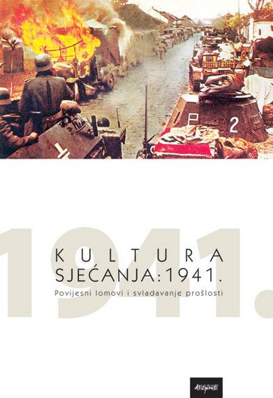 KULTURA SJEĆANJA: 1941.