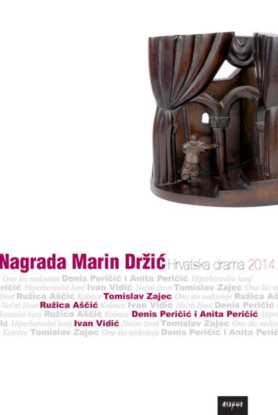 NAGRADA MARIN DRŽIĆ. Hrvatska drama 2014.
