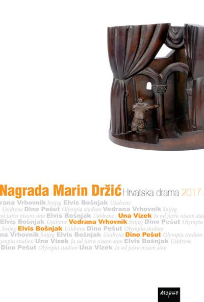 NAGRADA MARIN DRŽIĆ. Hrvatska drama 2017.